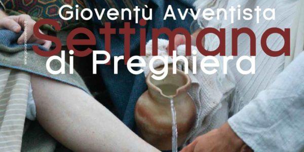Settimana Di Preghiera Della Gioventù Avventista