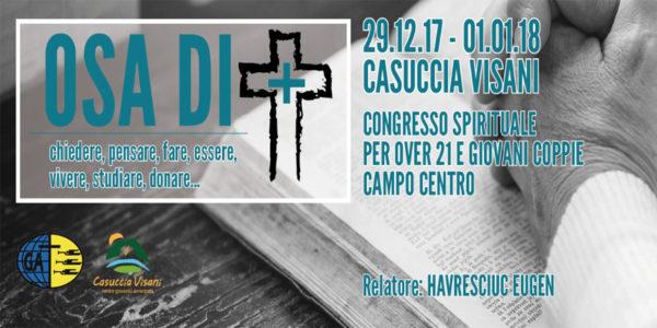 Osa Chiedere Di Più – Ritiro Spirituale Over 21 – Campo Centro